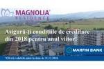 Rezervă acum un apartament în Magnolia Residence Sibiu cu termen de predare în anul 2019 și Marfin Bank îți oferă un Credit Ipotecar sau Prima Casă menținând condițiile actuale de creditare până la tragerea creditului.